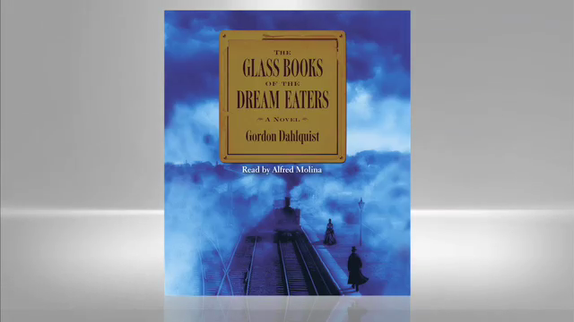 Gordon Dahquist: Glass Books of the Dream Eaters