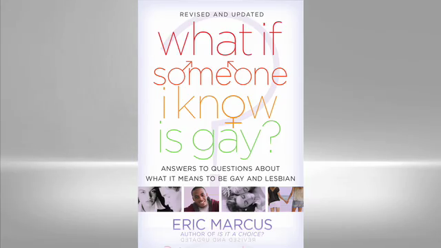 Eric Marcus: What if Someone I Know is Gay?