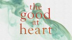 Ursula Werner Explores her Family's Past in Debut Novel, THE GOOD AT HEART