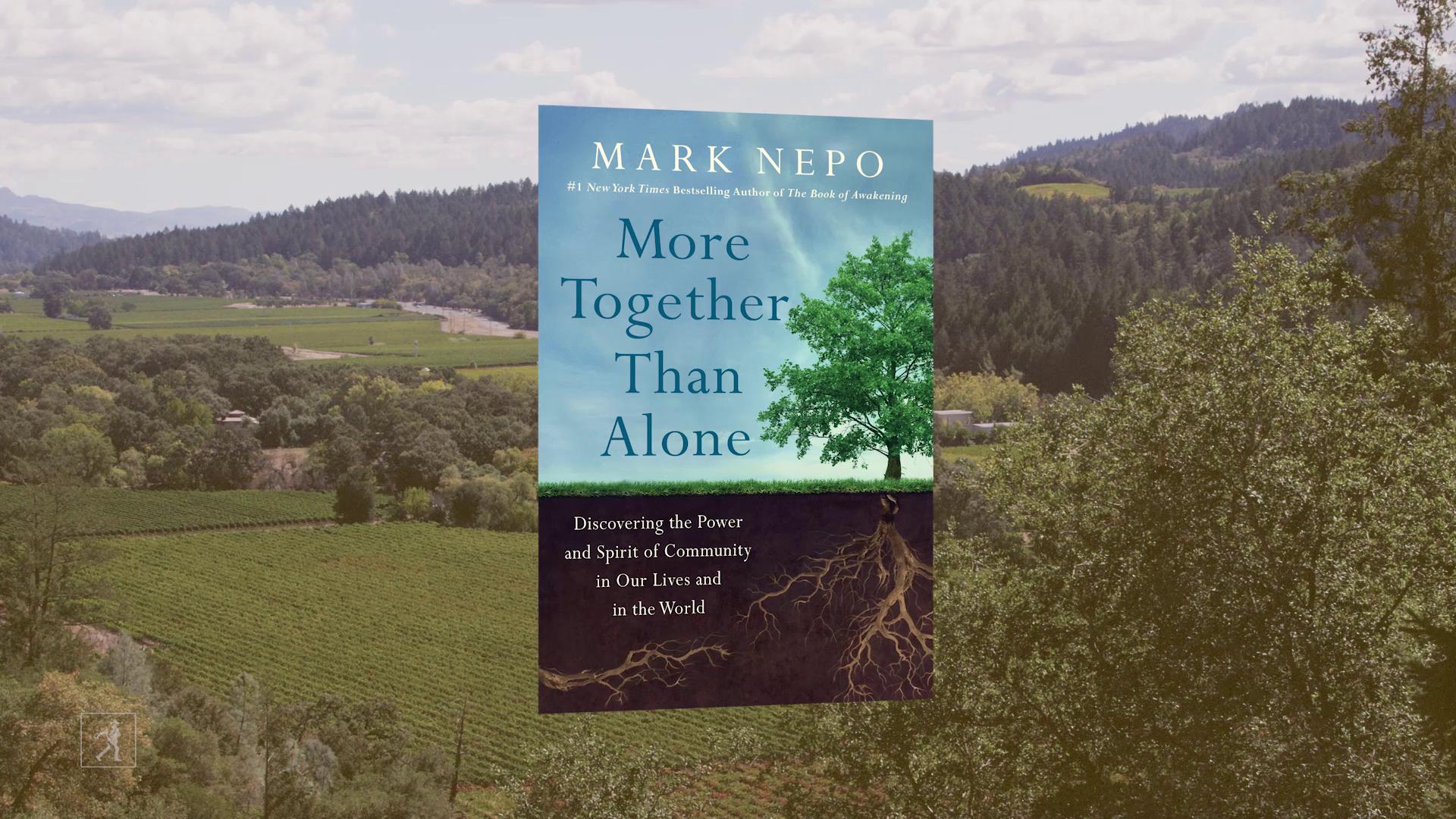 Mark Nepo Explores The Power Of Community