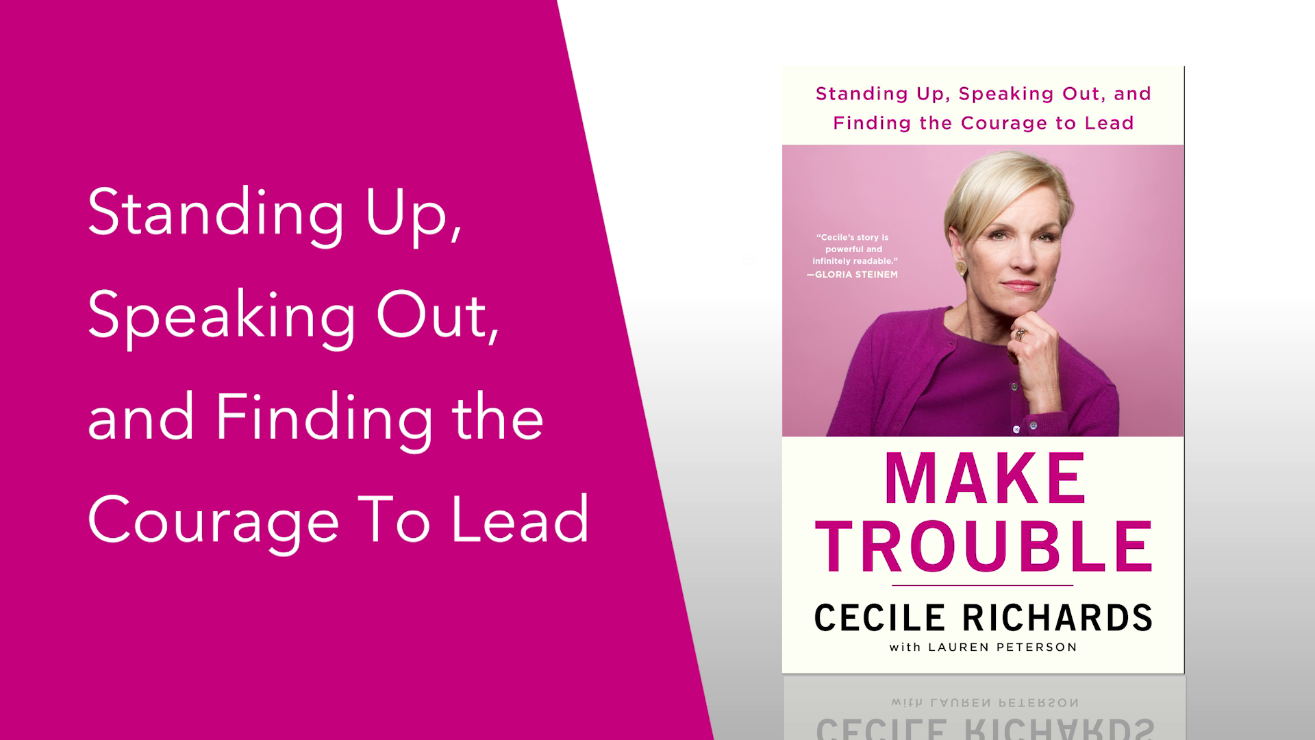 Cecile Richards On The Power Of Women