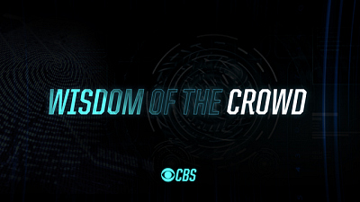 WISDOM OF THE CROWD - WISDOM OF THE CROWD - First Look