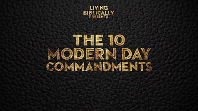 Living Biblically - The Cast Of Living Biblically Creates The 10 Modern Day Commandments