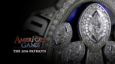 NFL on CBS - America's Game 2016 New England Patriots