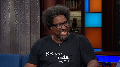 """The Late Show with Stephen Colbert - W. Kamau Bell: """"Yes, He's A Racist"""""""
