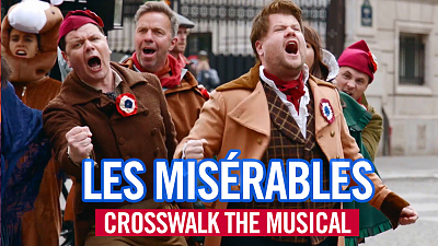 The Late Late Show with James Corden - Crosswalk the Musical in Paris - Les Misérables - #LateLateLondon
