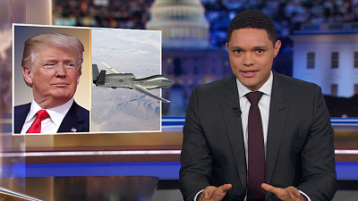 The Daily Show with Trevor Noah: Global Edition - Week of June 24, 2019 - Trump Un-Decides to Strike Iran