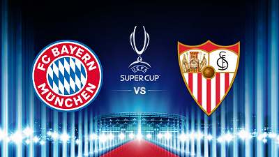 UEFA Champions League - Match Replay:  Super Cup Match: Bayern vs Sevilla