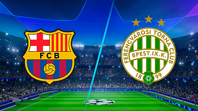 UEFA Champions League - Full Match Replay: Barcelona vs. Ferencváros