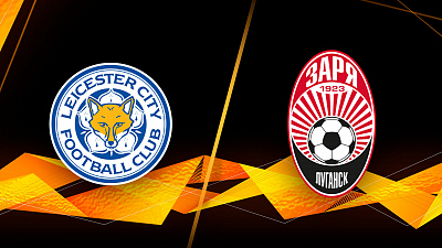 UEFA Europa League - Full Match Replay: Leicester vs. Zorya Luhansk