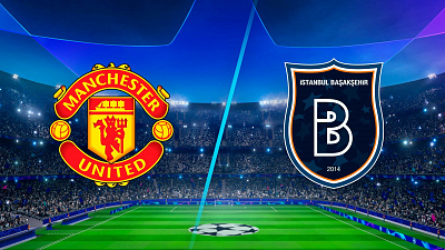 UEFA Champions League - Full Match Replay: Man United vs. Istanbul Basaksehir