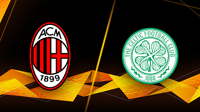 UEFA Europa League - Milan vs. Celtic