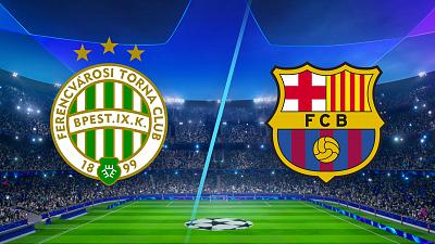 UEFA Champions League - Ferencváros vs. Barcelona