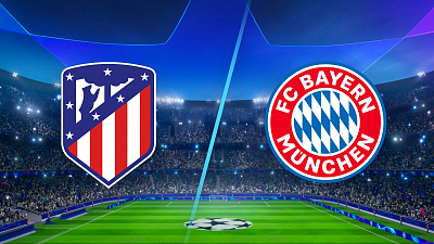UEFA Champions League - Atletico Madrid vs Bayern