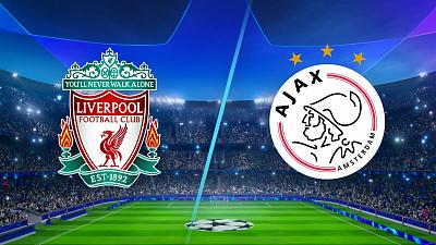 UEFA Champions League - Liverpool vs Ajax