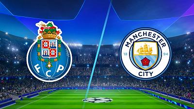 UEFA Champions League - Porto vs Man City