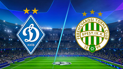 UEFA Champions League - Dynamo Kyiv vs. Ferencváros