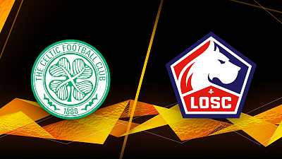 UEFA Europa League - Celtic vs. LOSC