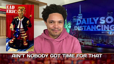The Daily Show with Trevor Noah - The Daily Social Distancing Show - March 1, 2021