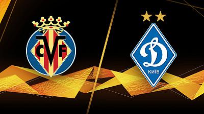 UEFA Europa League - Villarreal vs. Dynamo Kyiv
