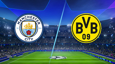 UEFA Champions League - Man. City vs. Borussia Dortmund