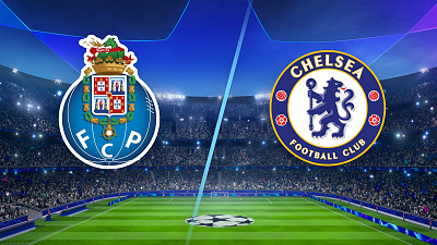 UEFA Champions League - Porto vs. Chelsea