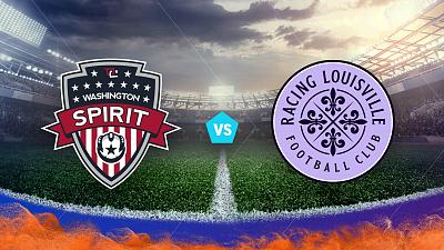 National Women's Soccer League - Washington Spirit vs. Racing Louisville FC
