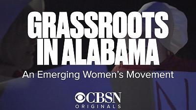 CBSN Originals - Grassroots in Alabama: An emerging women's movement