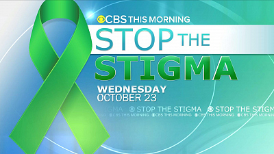 CBS This Morning - Stop the Stigma: Mental health conversations
