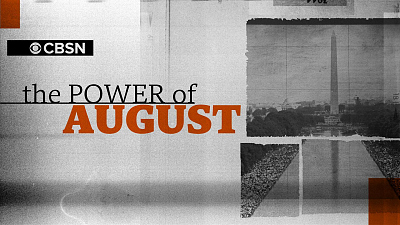 "CBS News Specials - ""The Power of August"""